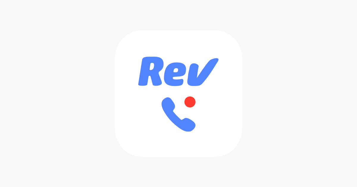 Rev Call Recorder to record your phone calls
