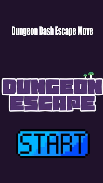 Dungeon Dash Escape Move