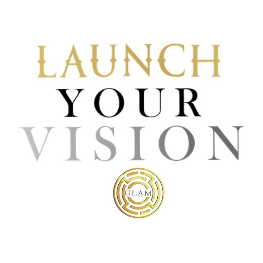 Launch Your Vision