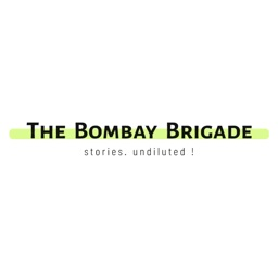 The Bombay Brigade