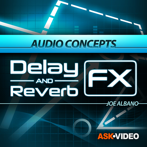 Delay & Reverb Effect Course