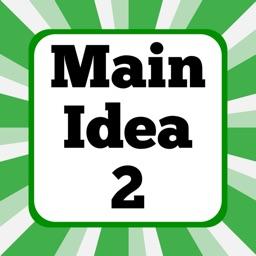 Main Idea ~ The Second Set