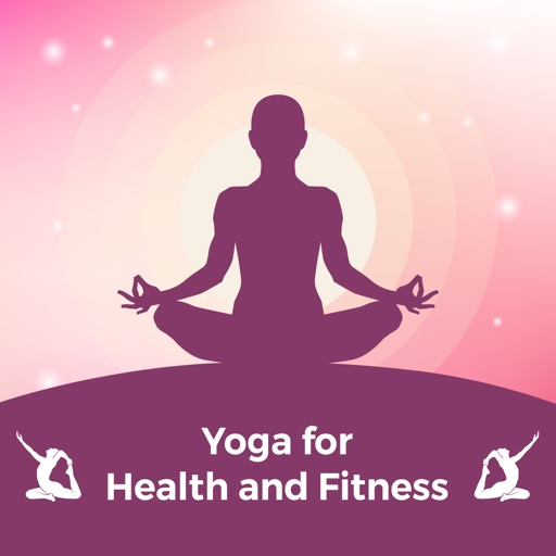 Yoga For Health And Fitness!
