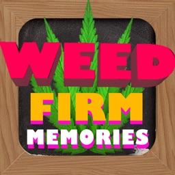 Weed Firm: Memories