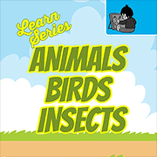 Learn Animals, Birds & Insects