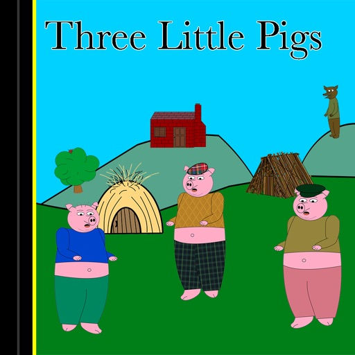 Three Little Pigs - A Fable