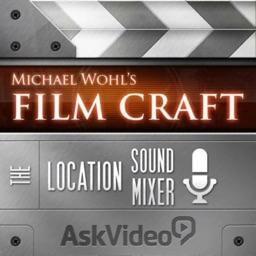 Location Sound Mixer Course