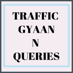 Traffic Gyaan Queries