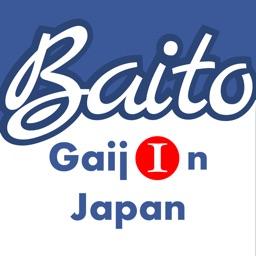Baito GaijIn Japan