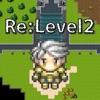 Re:Level2 -対戦できるハクスラRPG-