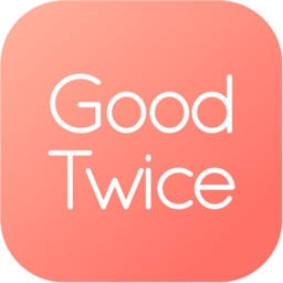 GoodTwice