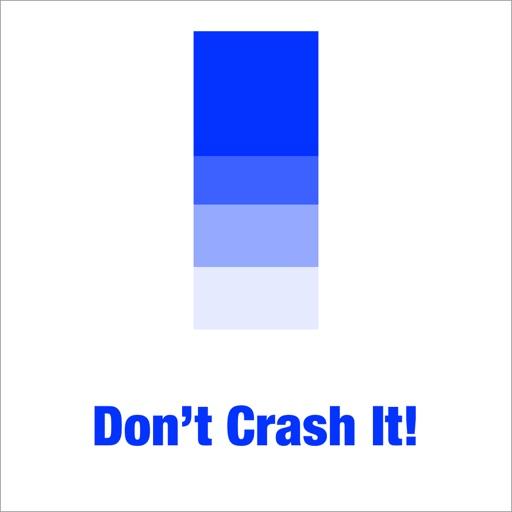 Don't Crash It