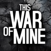 This War of Mine - iPhoneアプリ