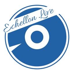 Echellon Live