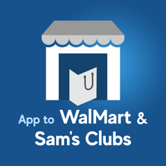 App to WalMart & Sam's Clubs