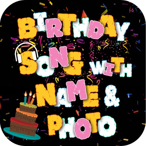 My Name Birthday Song & Photo