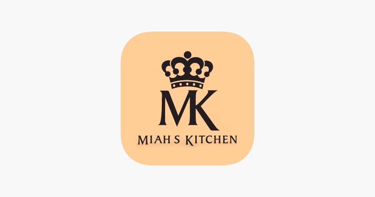 Miah S Kitchen On The App Store