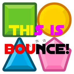 This is bounce!