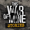 11 bit studios s.a. - This War of Mine: Stories artwork