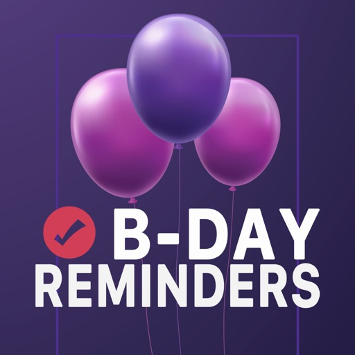 B-Day Reminders