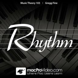 Music Theory 103 - Rhythm