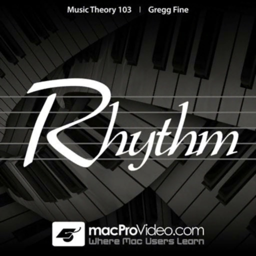 Music Theory 103 - Rhythm