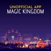 Unofficial App Magic Kingdom