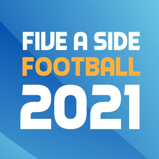 Five A Side Football 2021