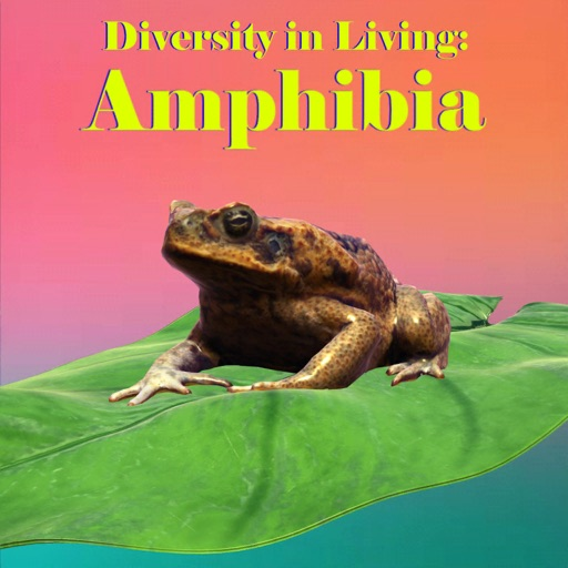 Diversity in Living: Amphibia