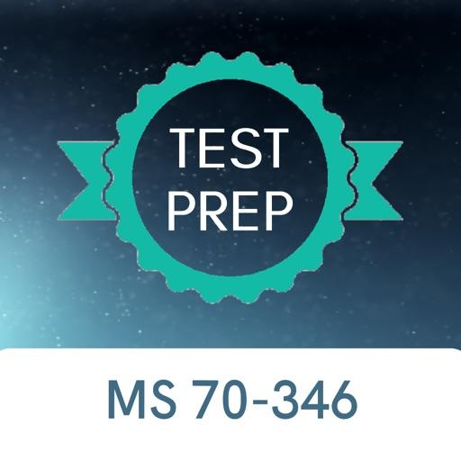 MS 70-346 Test Prep