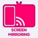 Screen Mirroring •