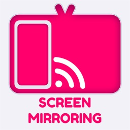 Screen Mirroring •