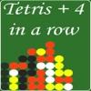 Tetris 4 in a Row..
