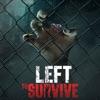 ゾンビシューティングゲーム: Left to Survive