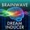 Brain Wave - Dream Inducer ™