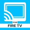 TV Cast for Fire TV Stick iphone and android app