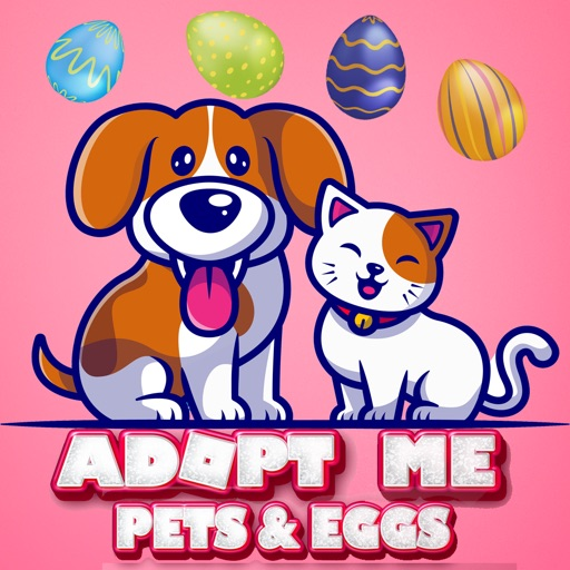 Adopt Me Pets & Egg For Roblox