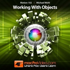 Working With Objects in Motion