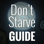 Ultimate Guide for Don't Starve