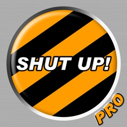 Shut Up Button Pro
