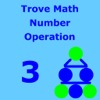 TroveMath 3 Number Operation Practice
