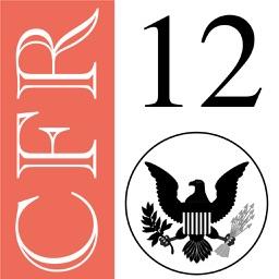 12 CFR - Banks and Banking (LawStack Series)