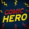 漫画のヒーロー - あなたの好きなスーパーヒーローのように言う