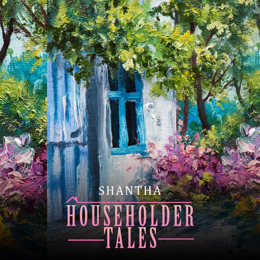 Householder Tales