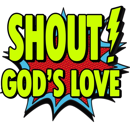 Shout Gods Love With Stickers