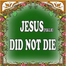 JESUS DID NOT DIE nor Crucify ( miracle )