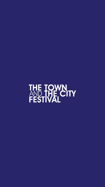 The Town and The City Festival