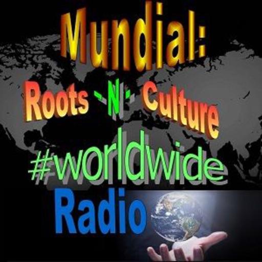 Mundial: Roots-N-Culture Radio