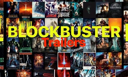 BLOCKBUSTER Trailers