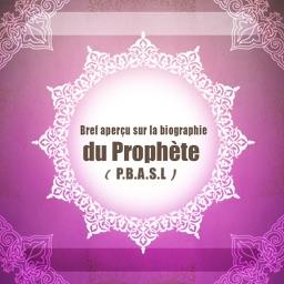 Bref aperçu sur la biographie du Prophète